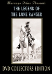 The Legend of the Lone Ranger - DVD Collectors Edition